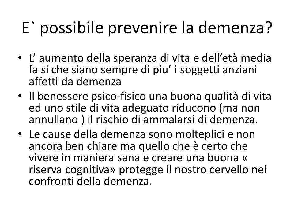 E` possibile prevenire la demenza