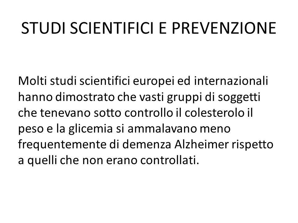 STUDI SCIENTIFICI E PREVENZIONE