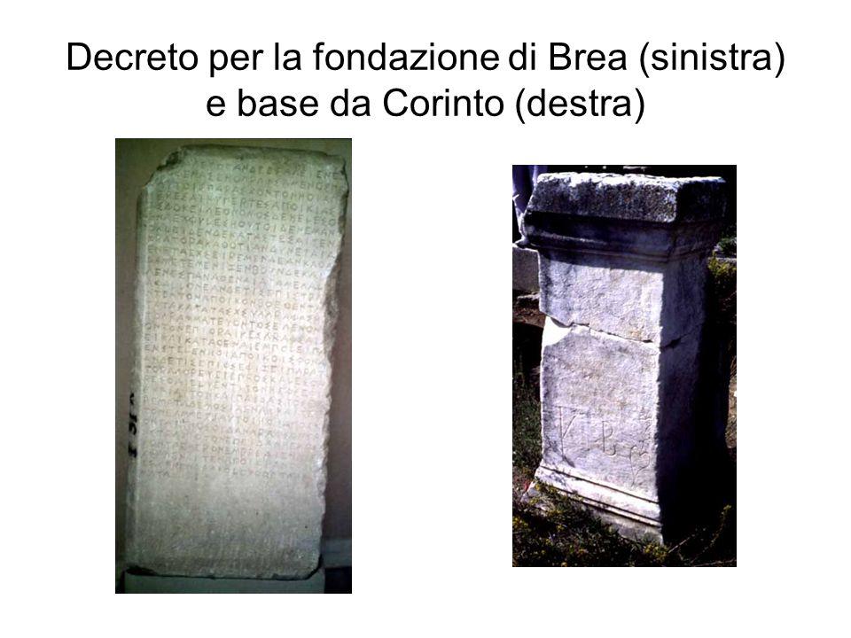 Decreto per la fondazione di Brea (sinistra) e base da Corinto (destra)