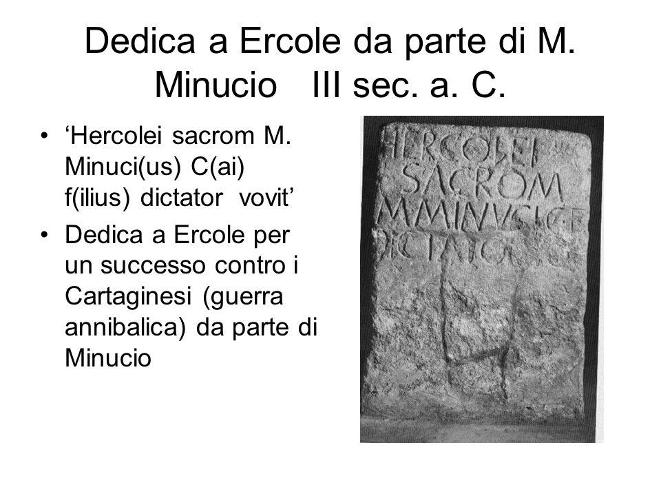 Dedica a Ercole da parte di M. Minucio III sec. a. C.