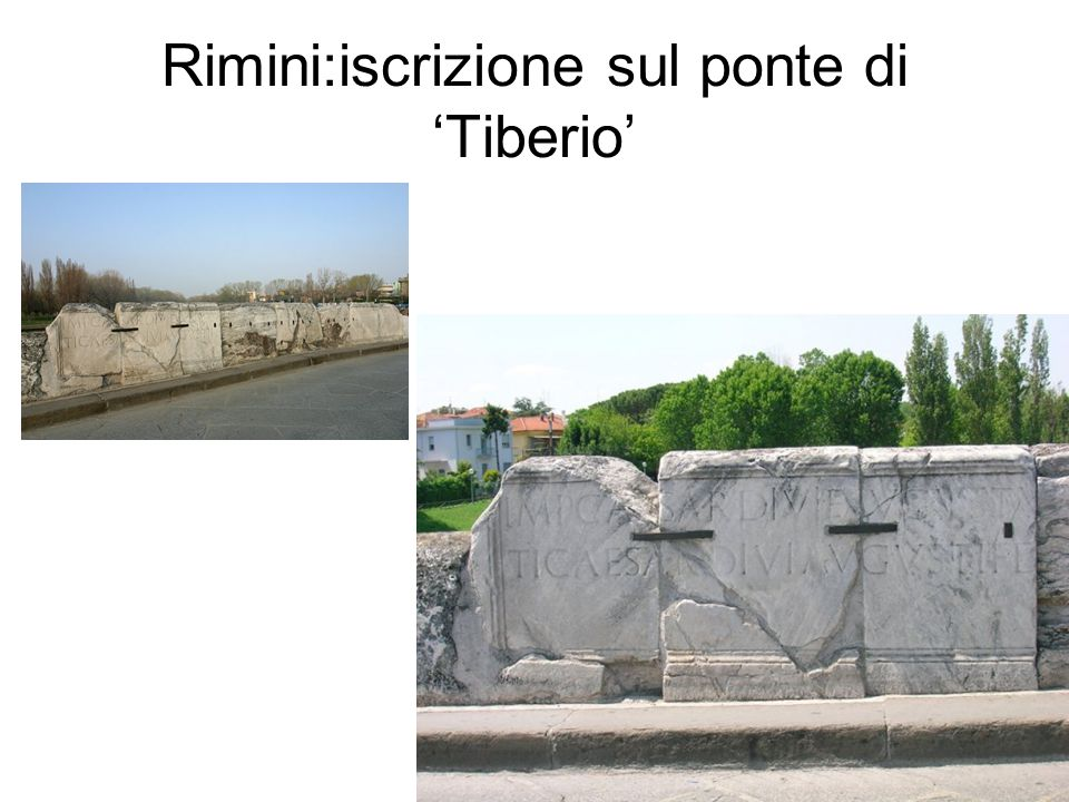 Rimini:iscrizione sul ponte di 'Tiberio'