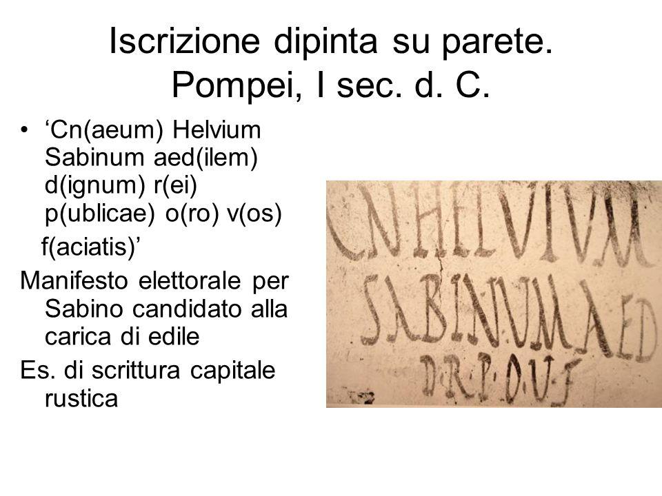 Iscrizione dipinta su parete. Pompei, I sec. d. C.