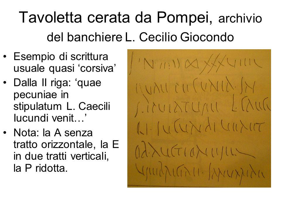 Tavoletta cerata da Pompei, archivio del banchiere L. Cecilio Giocondo