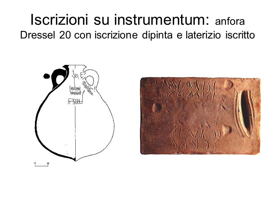 Iscrizioni su instrumentum: anfora Dressel 20 con iscrizione dipinta e laterizio iscritto