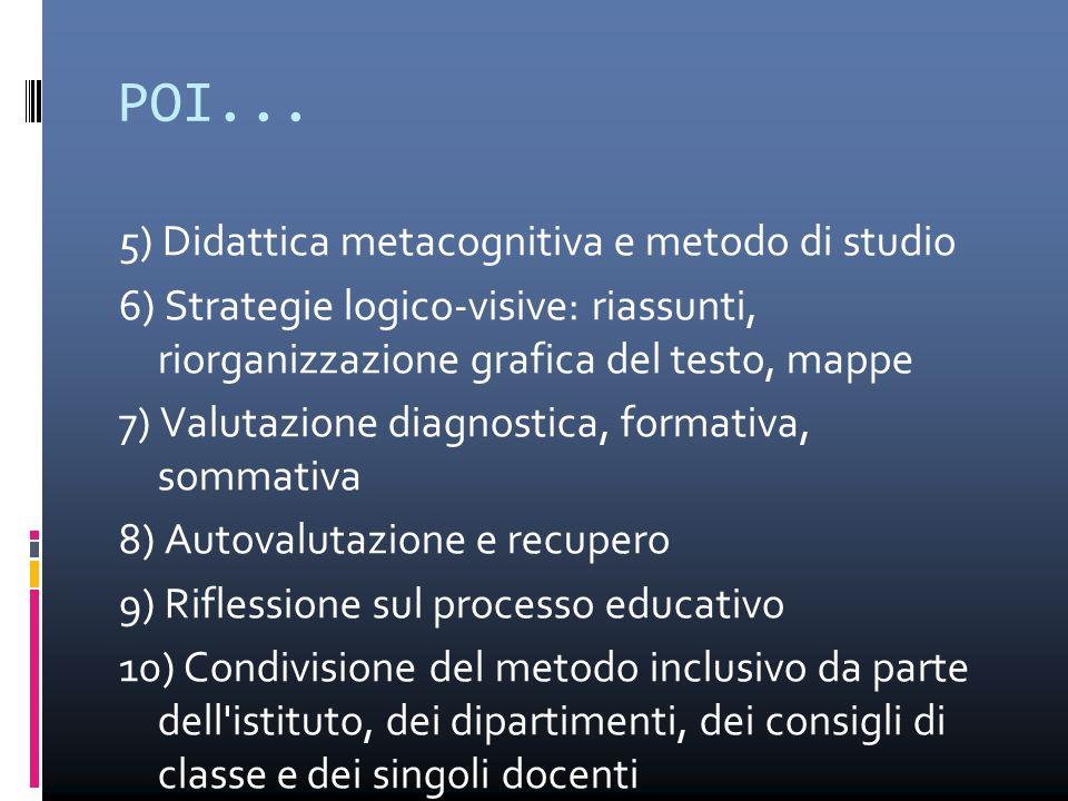 POI... 5) Didattica metacognitiva e metodo di studio