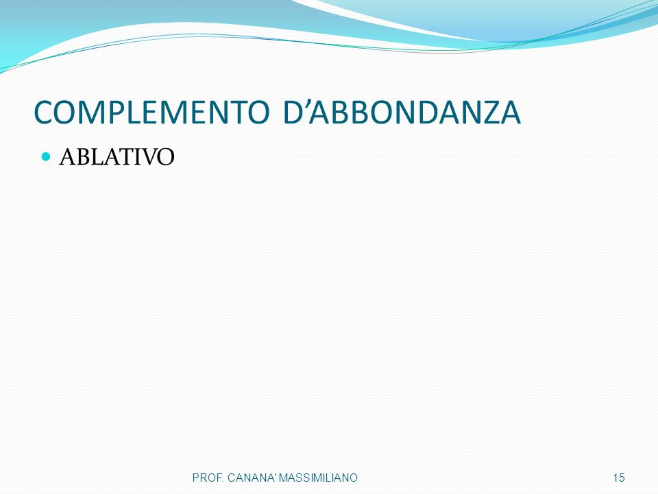 COMPLEMENTO D'ABBONDANZA
