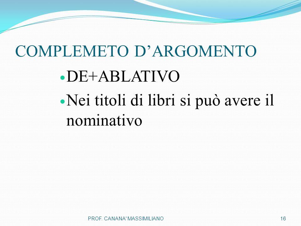COMPLEMETO D'ARGOMENTO
