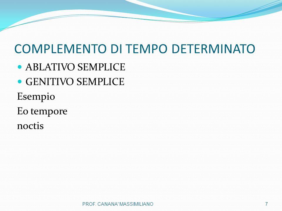 COMPLEMENTO DI TEMPO DETERMINATO