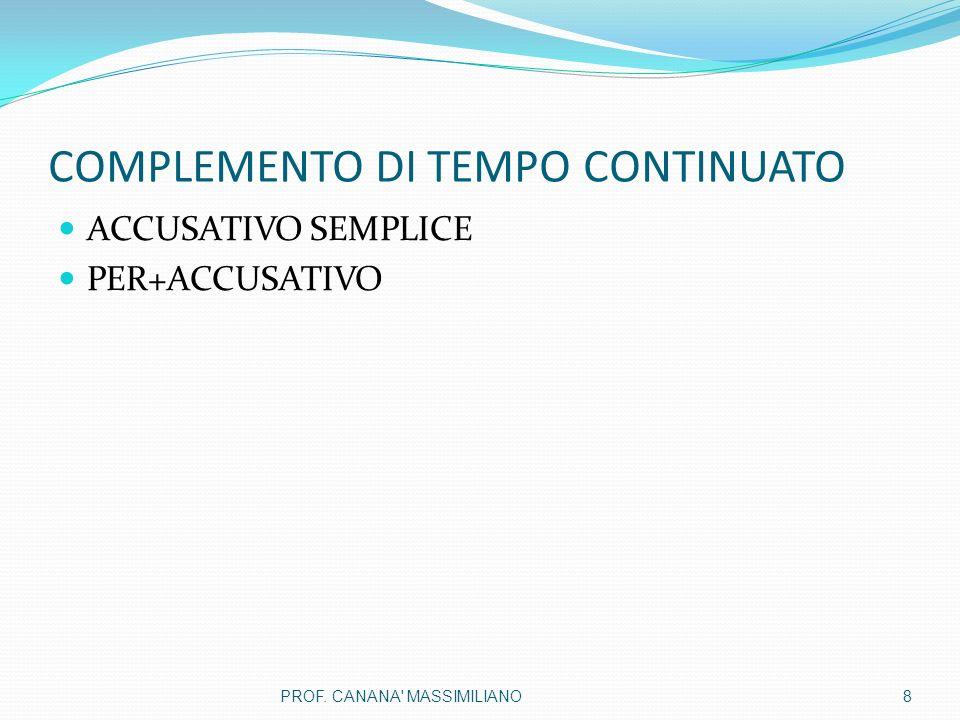 COMPLEMENTO DI TEMPO CONTINUATO