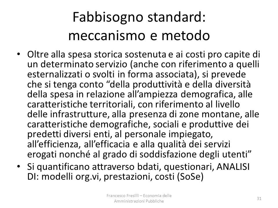 Fabbisogno standard: meccanismo e metodo