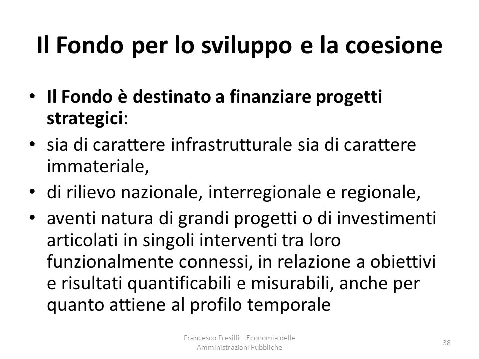 Il Fondo per lo sviluppo e la coesione