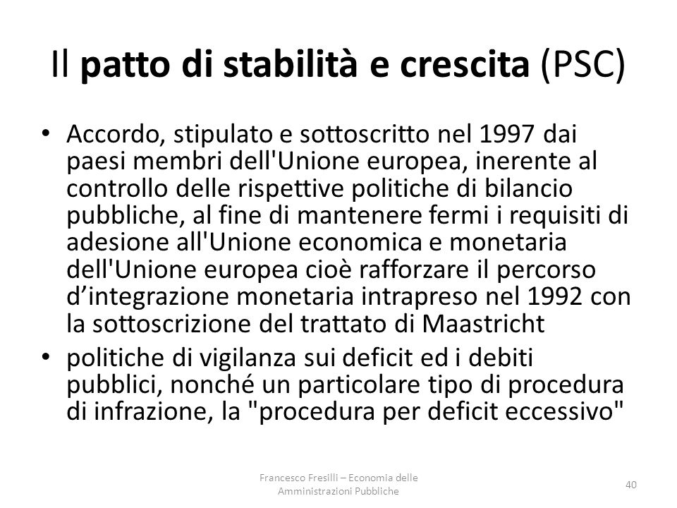 Il patto di stabilità e crescita (PSC)