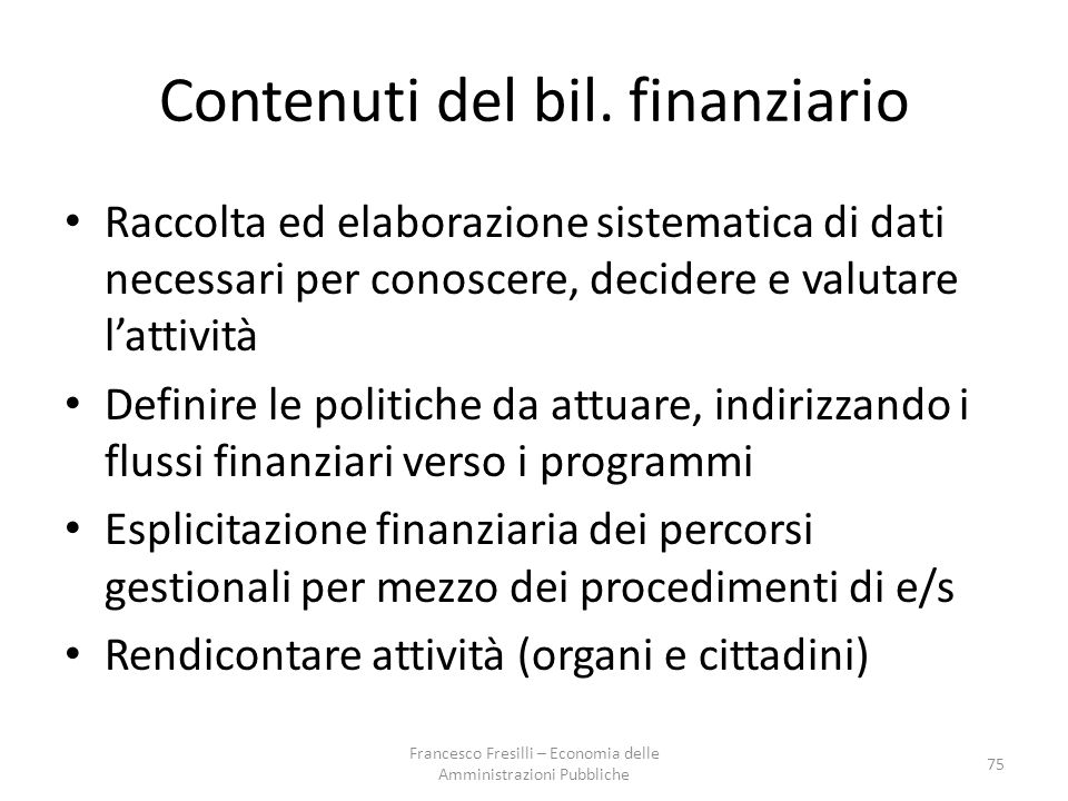 Contenuti del bil. finanziario