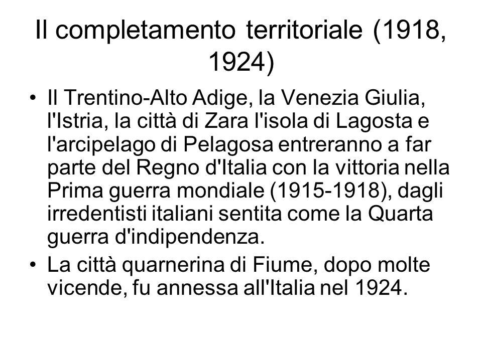 Il completamento territoriale (1918, 1924)