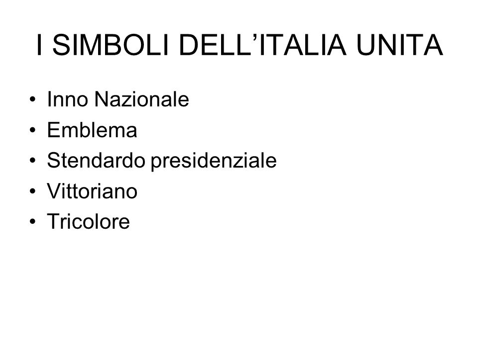 I SIMBOLI DELL'ITALIA UNITA