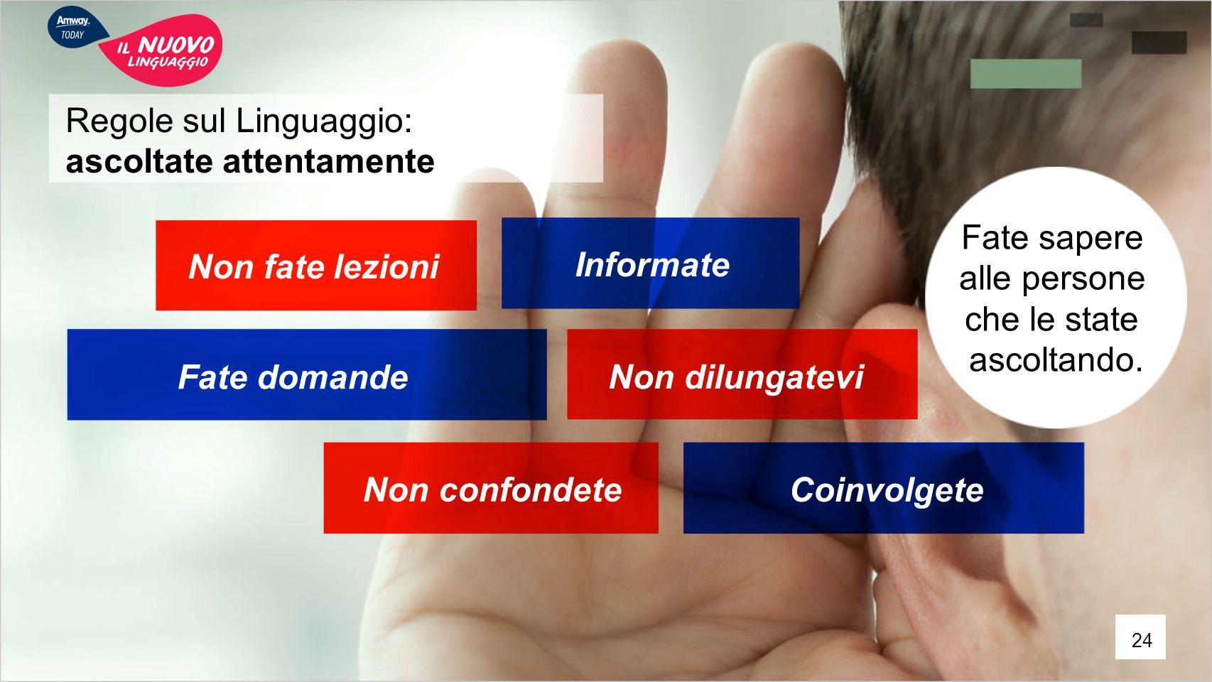 Regole sul Linguaggio: ascoltate attentamente