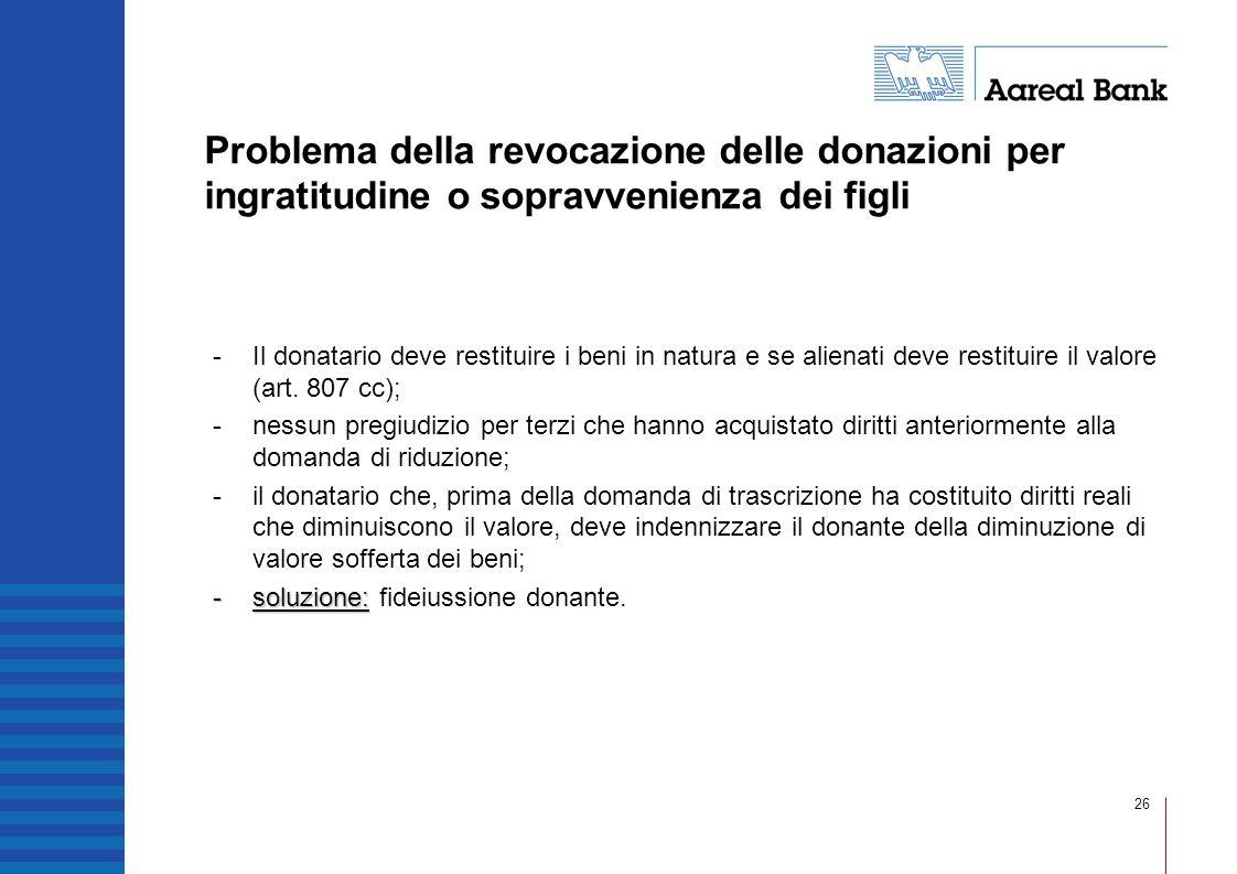 Problema della revocazione delle donazioni per ingratitudine o sopravvenienza dei figli