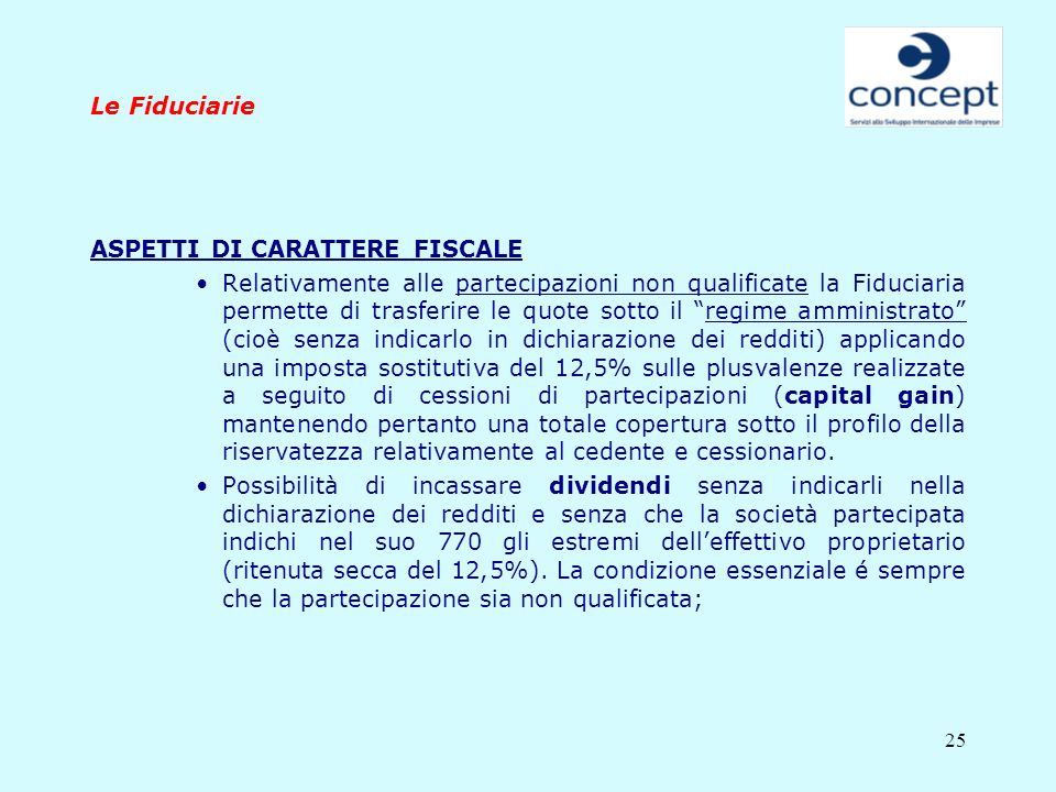 Le Fiduciarie ASPETTI DI CARATTERE FISCALE.