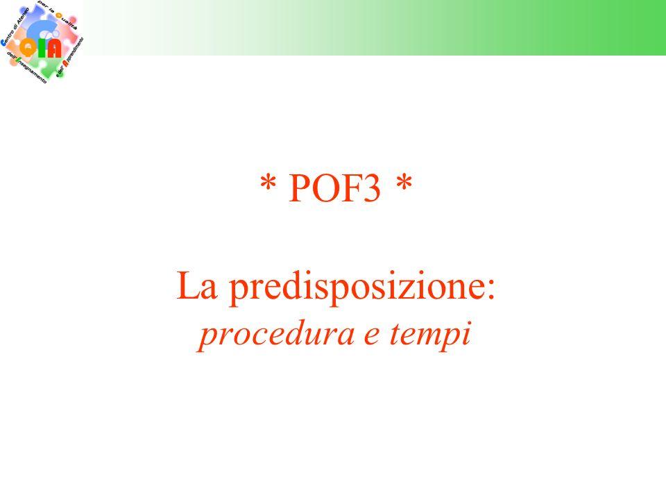 * POF3 * La predisposizione: procedura e tempi