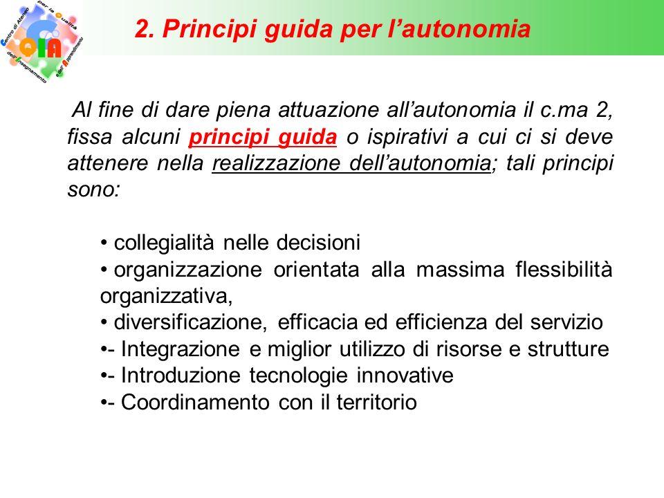 2. Principi guida per l'autonomia