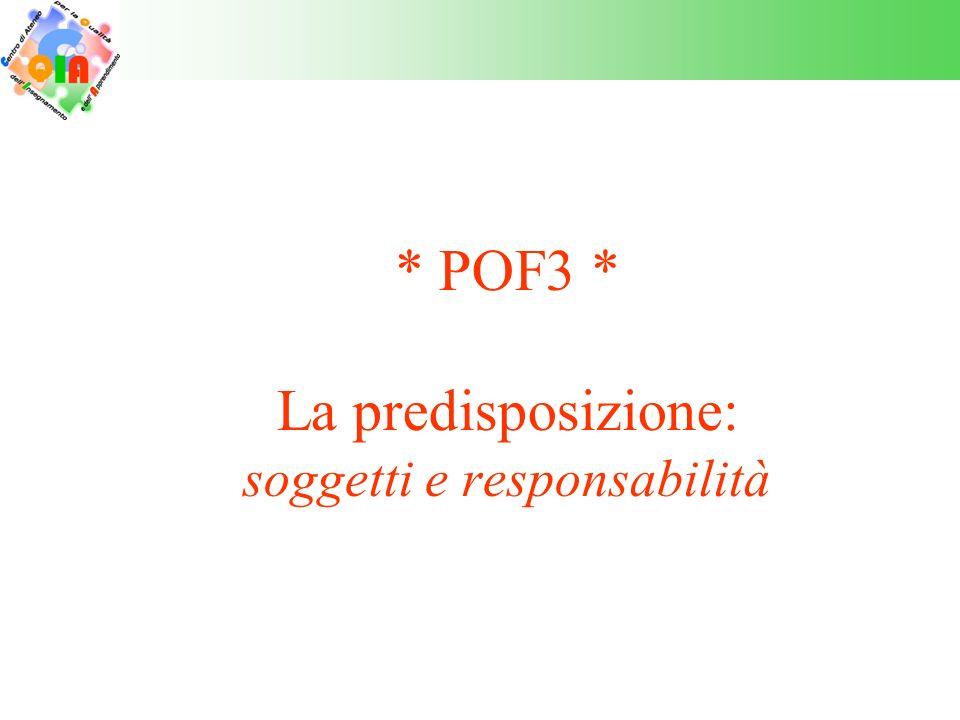 * POF3 * La predisposizione: soggetti e responsabilità