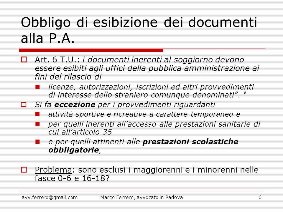 Obbligo di esibizione dei documenti alla P.A.