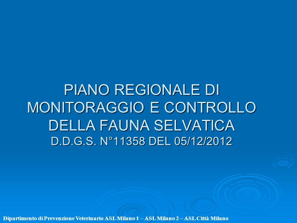 PIANO REGIONALE DI MONITORAGGIO E CONTROLLO DELLA FAUNA SELVATICA D. D