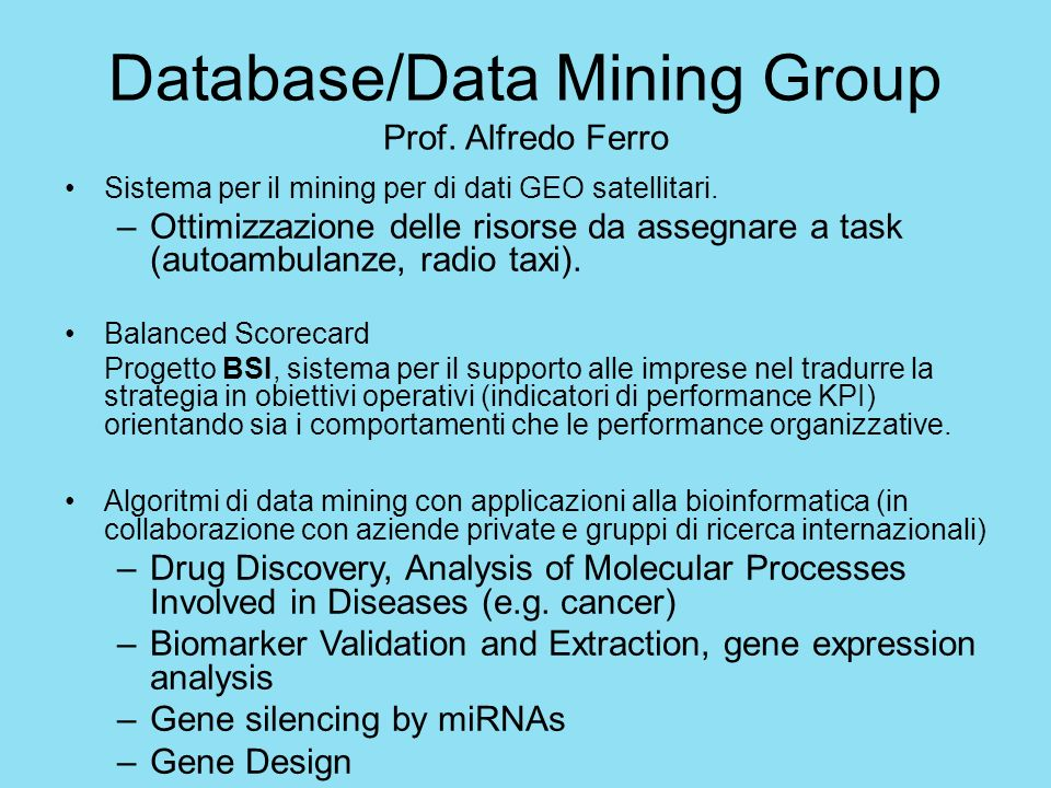Database/Data Mining Group Prof. Alfredo Ferro