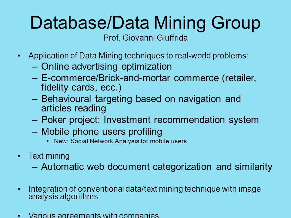 Database/Data Mining Group Prof. Giovanni Giuffrida