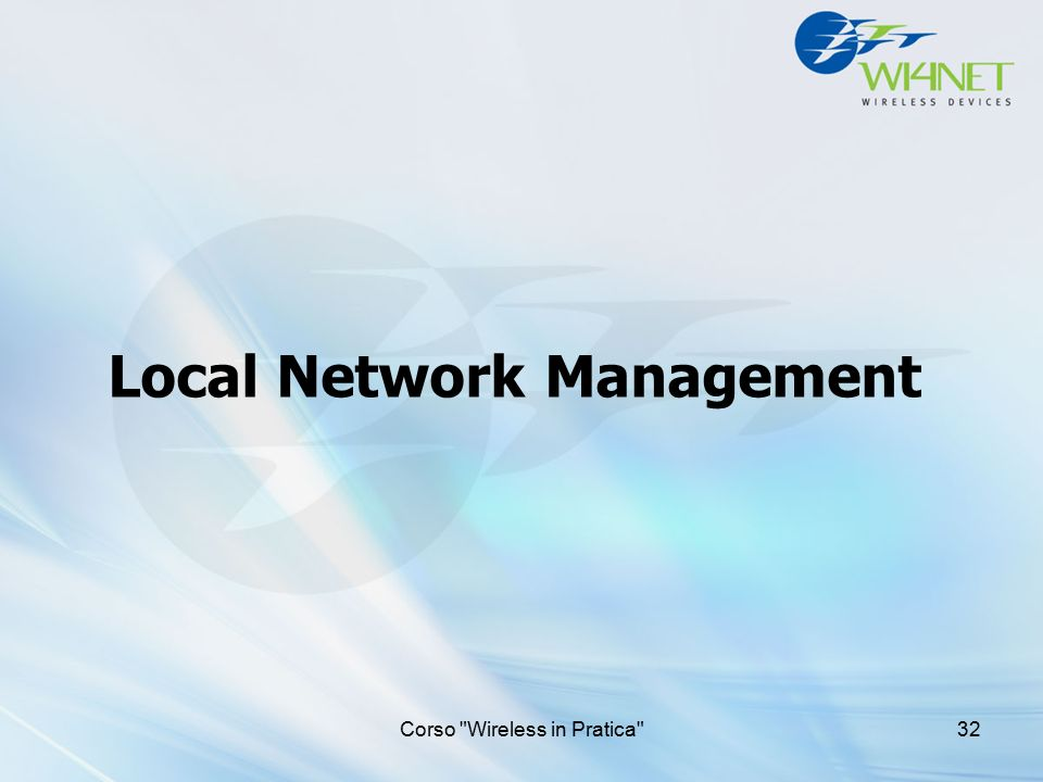Local Network Management