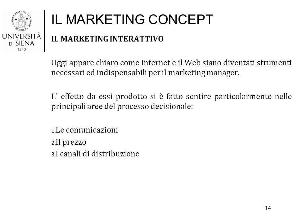 IL MARKETING CONCEPT IL MARKETING INTERATTIVO