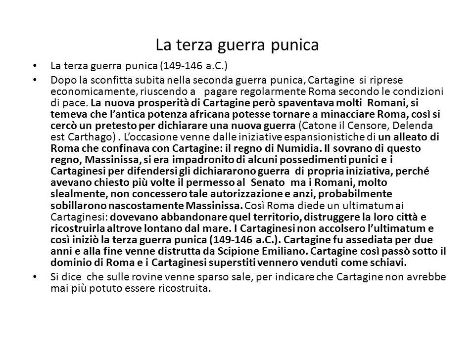 La terza guerra punica La terza guerra punica (149-146 a.C.)