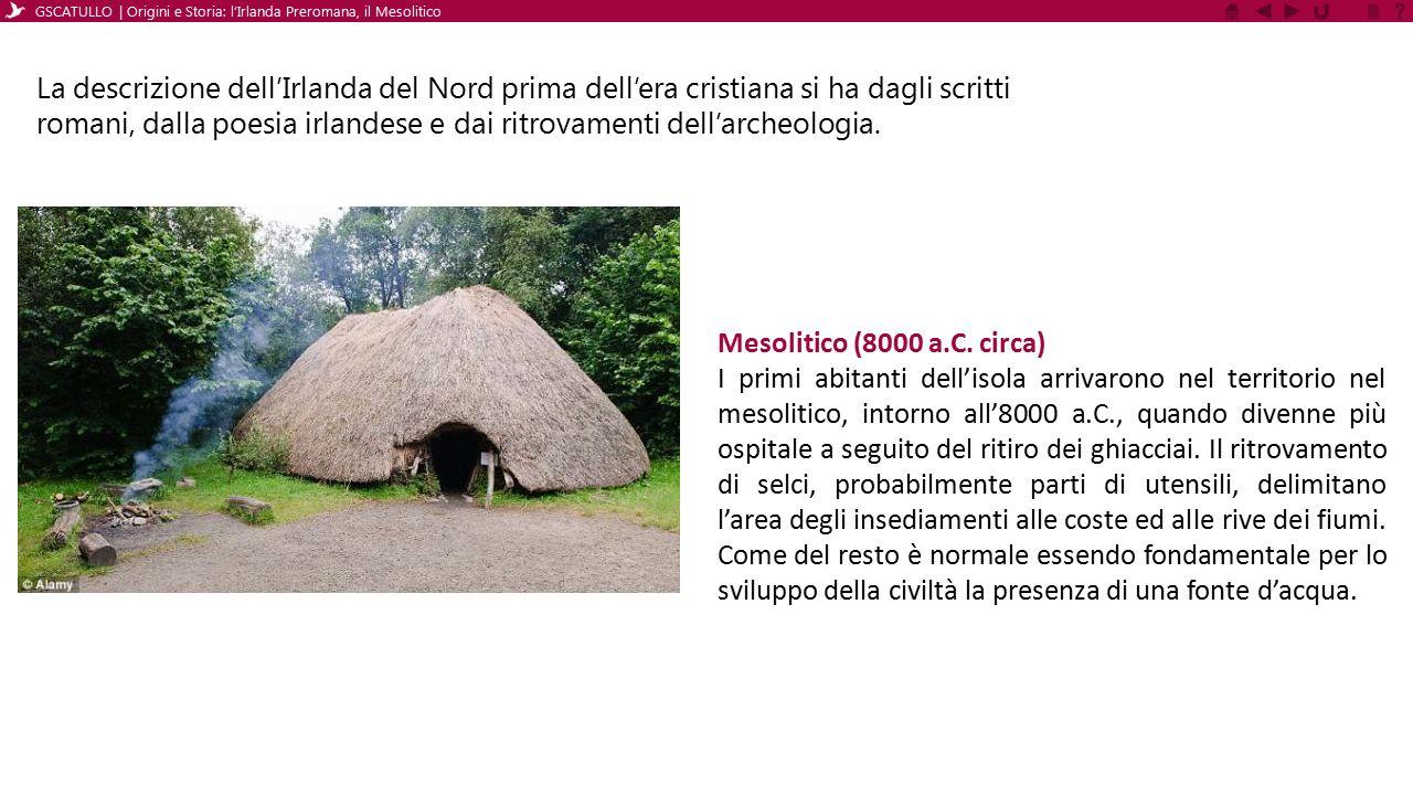 GSCATULLO | Origini e Storia: l'Irlanda Preromana, il Mesolitico