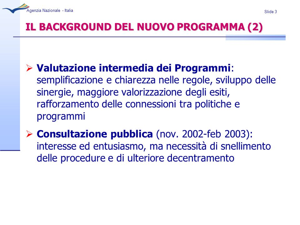 IL BACKGROUND DEL NUOVO PROGRAMMA (2)