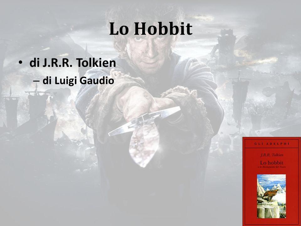 Lo Hobbit di J.R.R. Tolkien di Luigi Gaudio