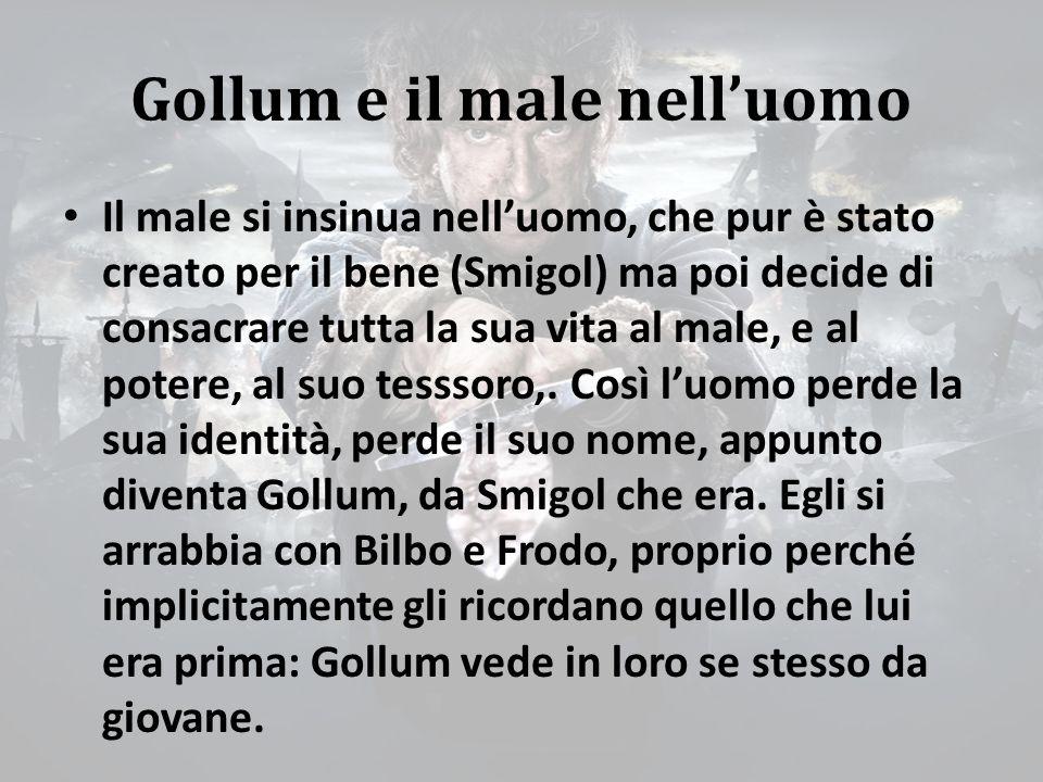Gollum e il male nell'uomo