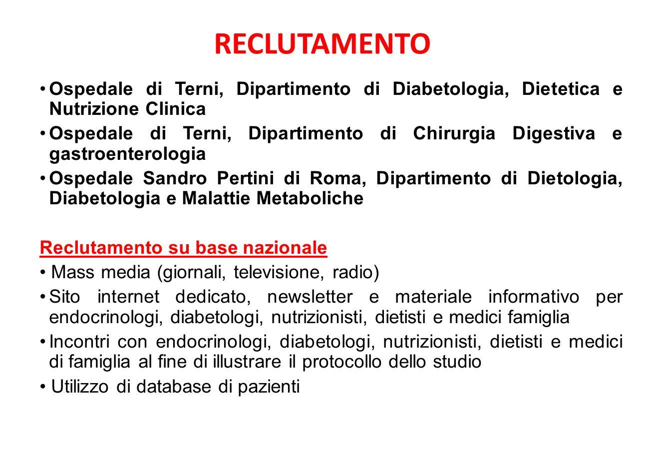 RECLUTAMENTO Ospedale di Terni, Dipartimento di Diabetologia, Dietetica e Nutrizione Clinica.