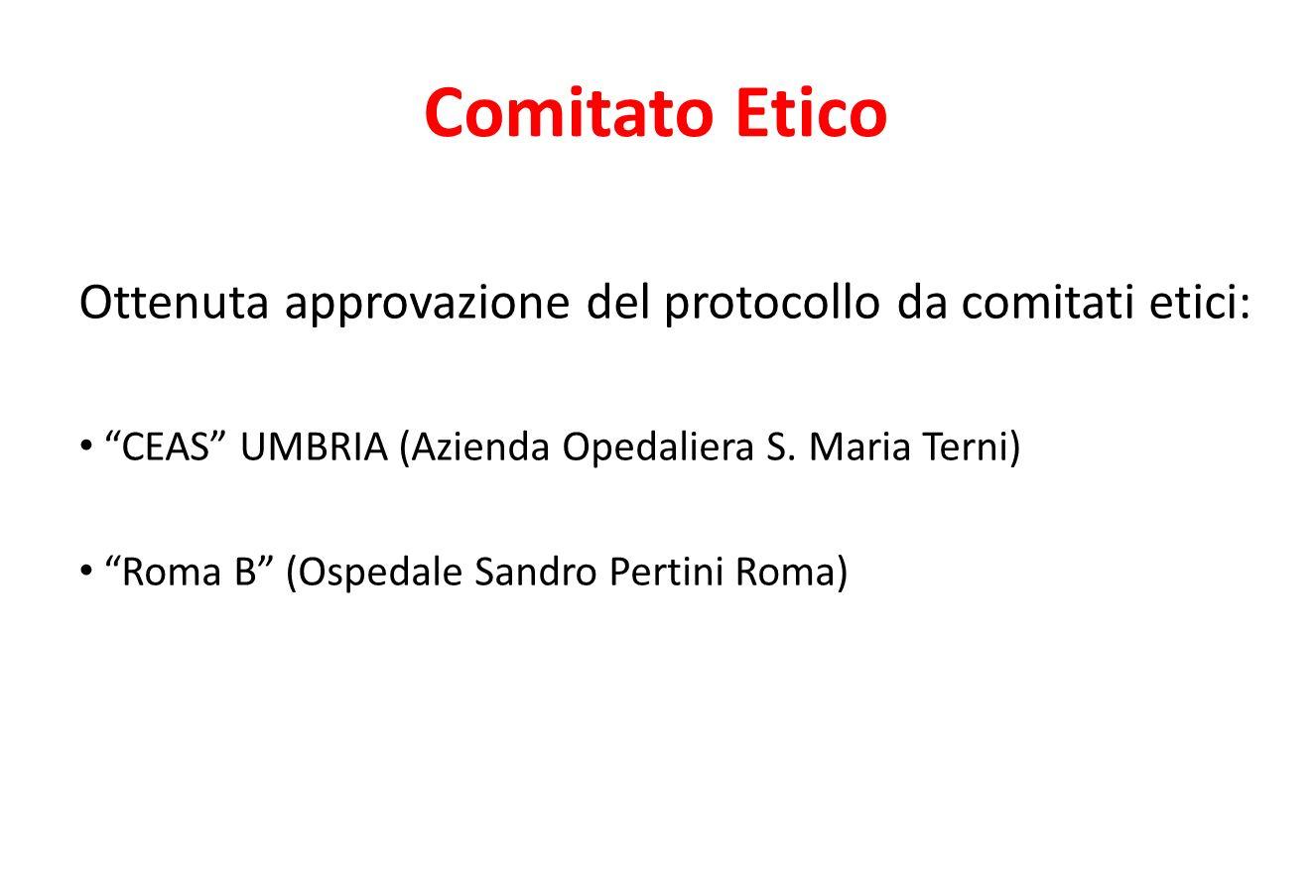 Comitato Etico Ottenuta approvazione del protocollo da comitati etici: