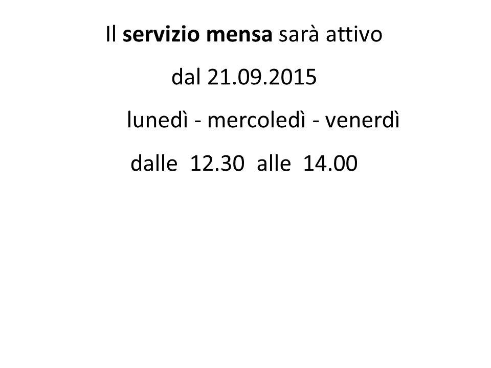 Il servizio mensa sarà attivo dal 21.09.2015