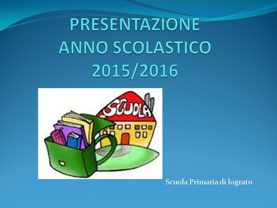 PRESENTAZIONE ANNO SCOLASTICO 2015/2016