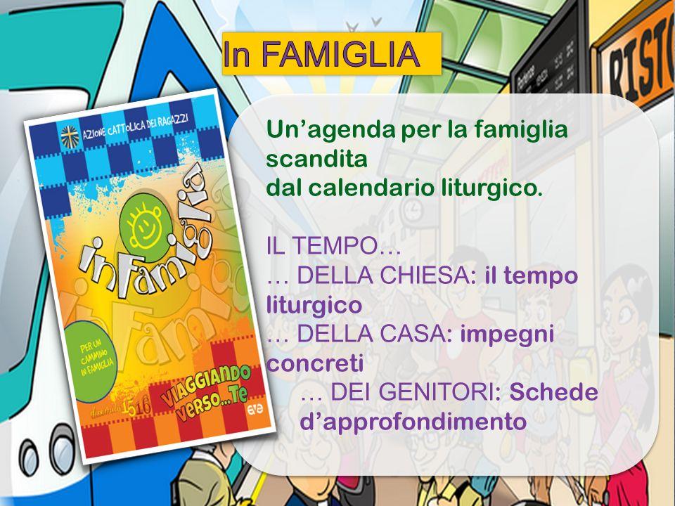 In FAMIGLIA Un'agenda per la famiglia scandita