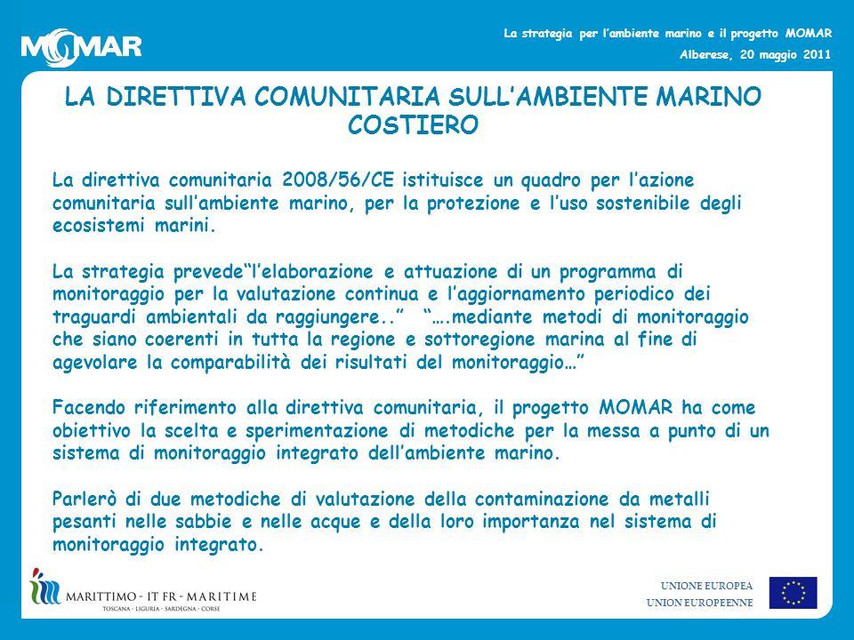 LA DIRETTIVA COMUNITARIA SULL'AMBIENTE MARINO COSTIERO