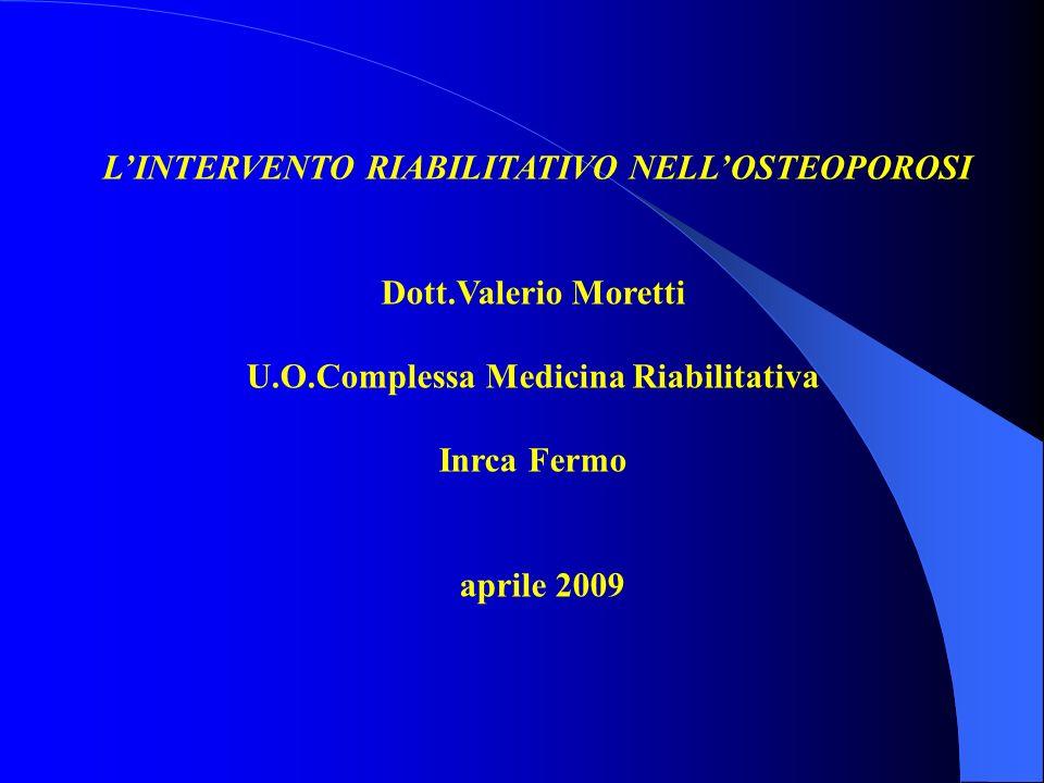 L'INTERVENTO RIABILITATIVO NELL'OSTEOPOROSI