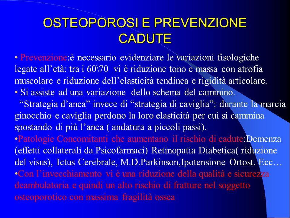 OSTEOPOROSI E PREVENZIONE CADUTE