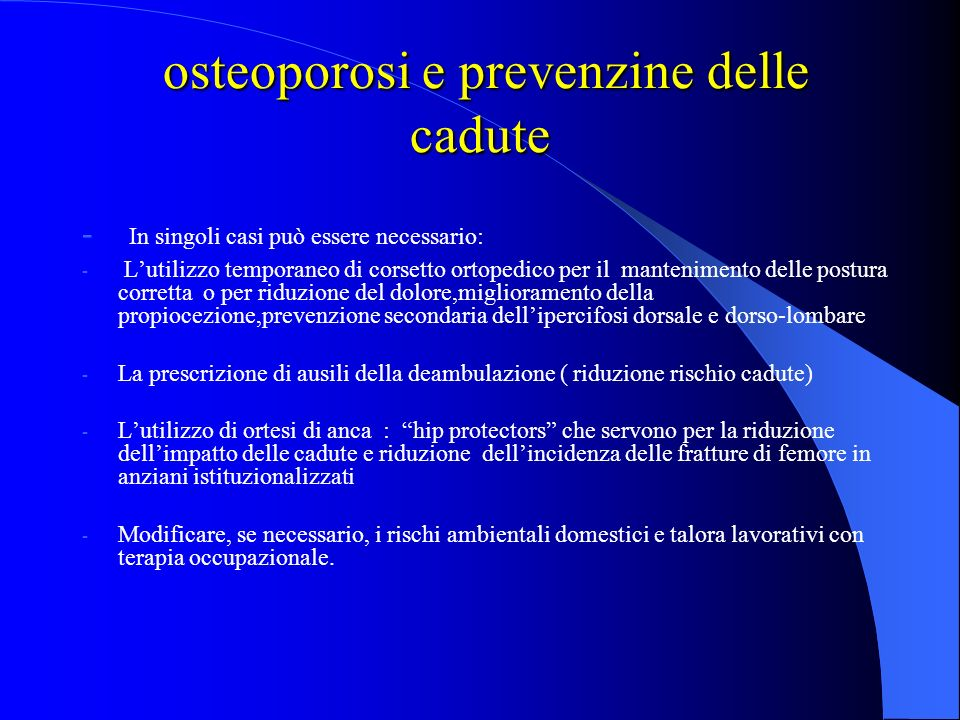 osteoporosi e prevenzine delle cadute