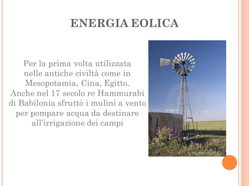 ENERGIA EOLICA Per la prima volta utilizzata