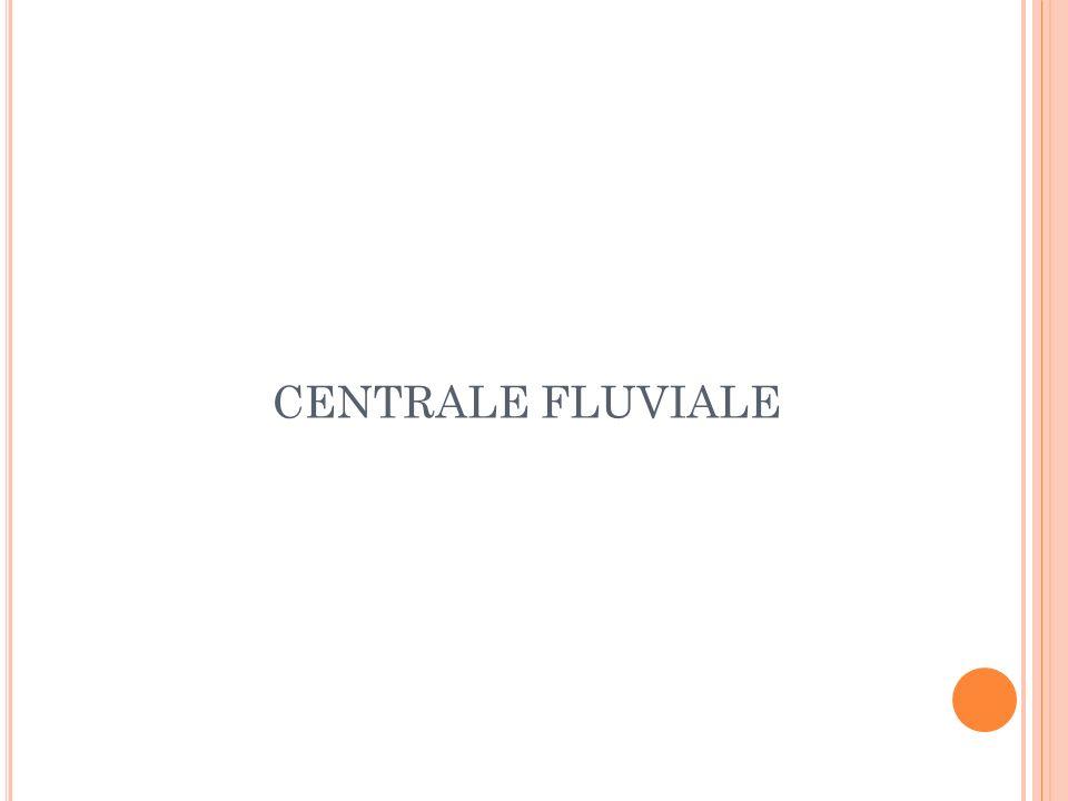 CENTRALE FLUVIALE
