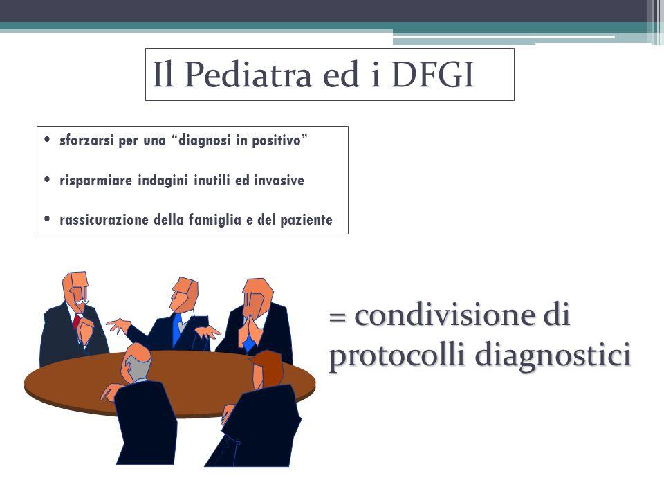 Il Pediatra ed i DFGI = condivisione di protocolli diagnostici