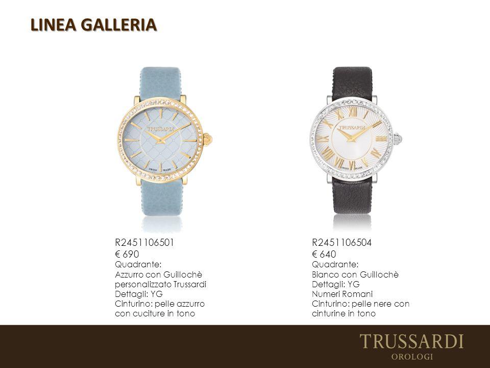 LINEA GALLERIA R2451106501 € 690 R2451106504 € 640 Quadrante: