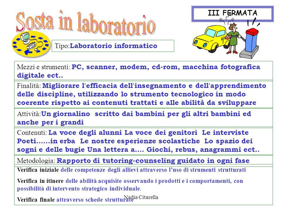 Sosta in laboratorio III FERMATA Tipo:Laboratorio informatico